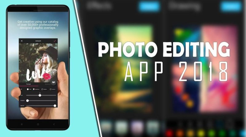 Best Photo Editor Apps of 2018