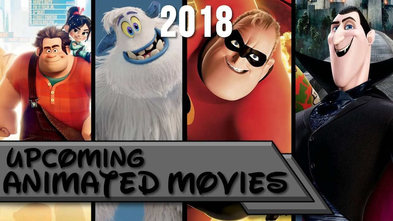Animated Movies In 2018