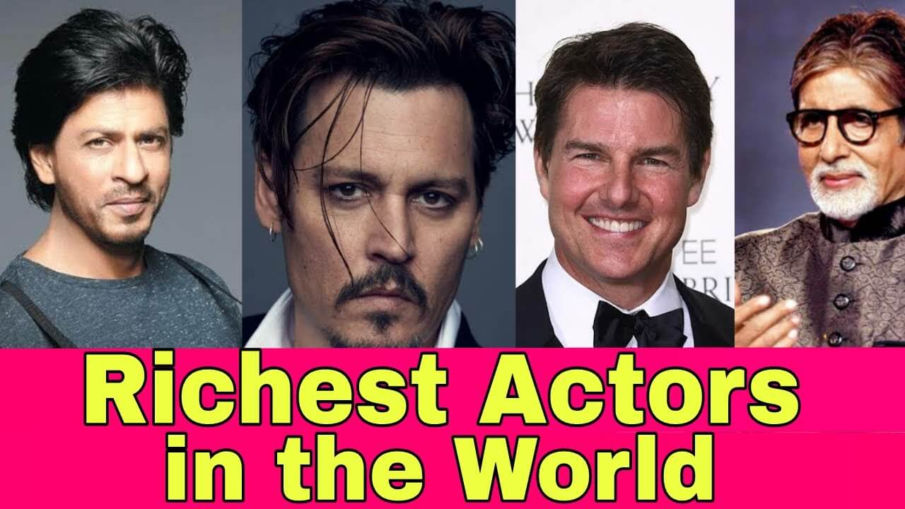 Top 10 Richest Actors in The World - Live Enhanced