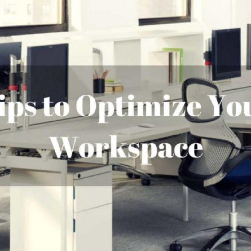 Tips on Organize workspace